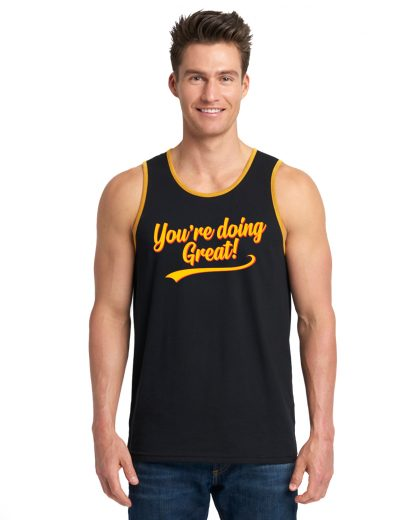 You're Doing Great Retro Script Unisex Tank Top - Yellow & Red on Black & Gold