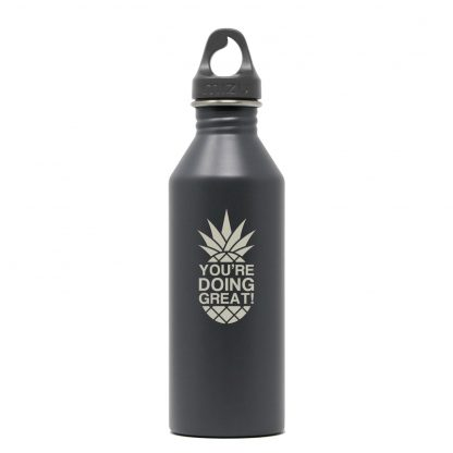 You're Doing Great! 25oz Stainless Steel Mizu M8 - Gray