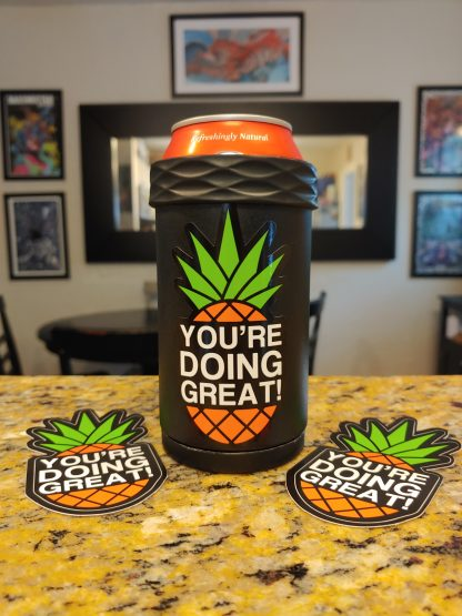 You're Doing Great! Color Pineapple Sticker on Koozie