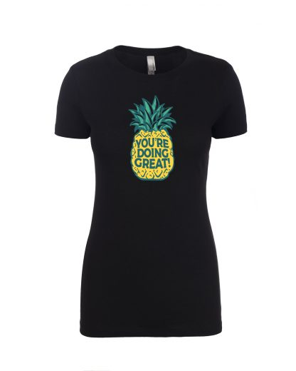 You're Doing Great Pineapple v2 Women's Black Front