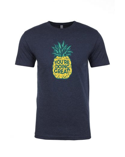 You're Doing Great Pineapple v2 Unisex Navy Front